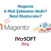 Magento e-mail şablonları nedir?
