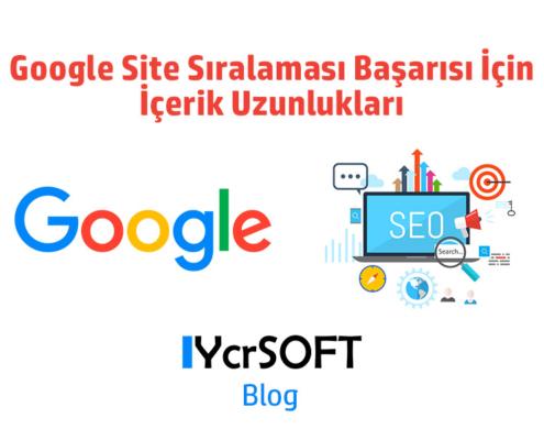 Google Site Sıralaması Başarısı İçin İçerik Uzunlukları