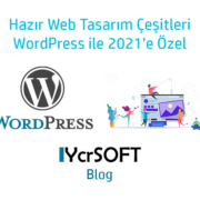 Hazır web tasarım çeşitleri WordPress ile 2021'e özel