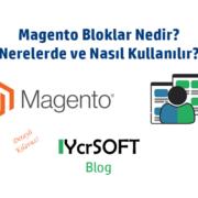 Magento Bloklar Nedir? Nerelerde ve Nasıl Kullanılır?