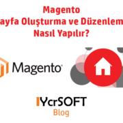 Magento sayfa oluşturma ve düzenleme nasıl yapılır?