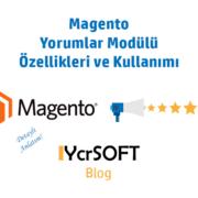 Magento yorumlar modülü özellikleri ve kullanımı