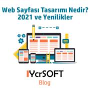 Web Sayfası Tasarımı Nedir? 2021 ve Yenilikler